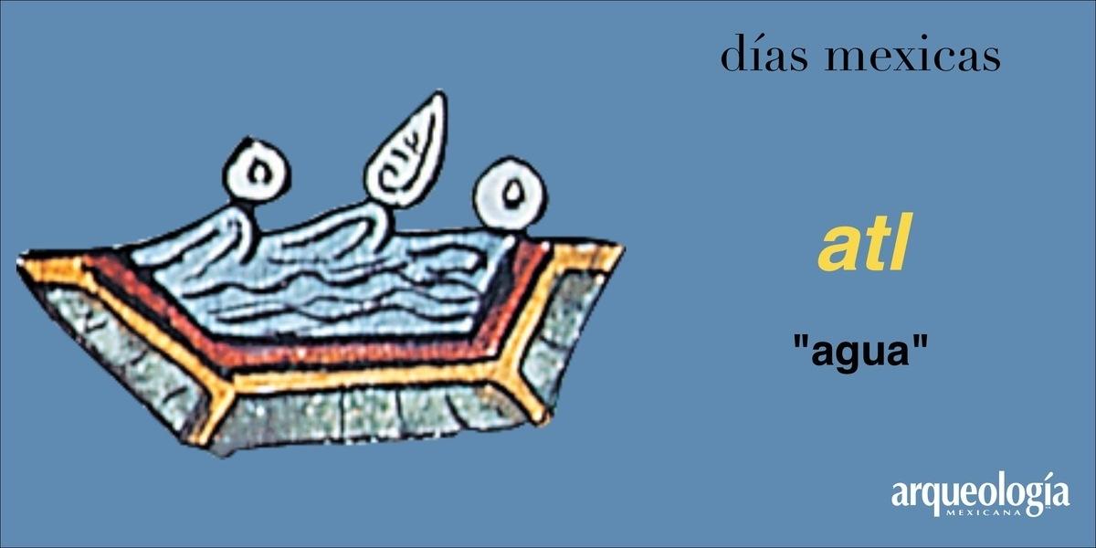 atl (agua) | Arqueología Mexicana