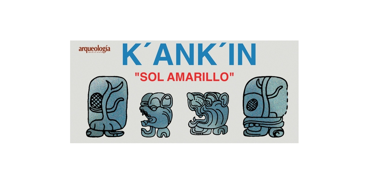 Veintenas mayas: K'ANK'IN