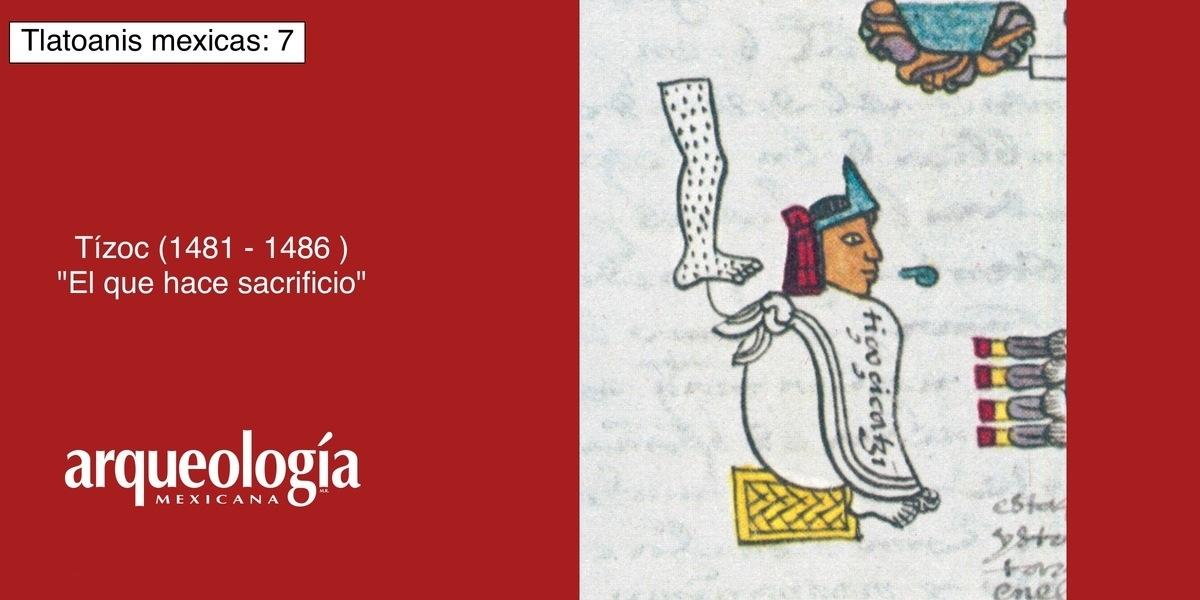 """Tízoc, """"El que hace sacrificio"""" (1481-1486)"""