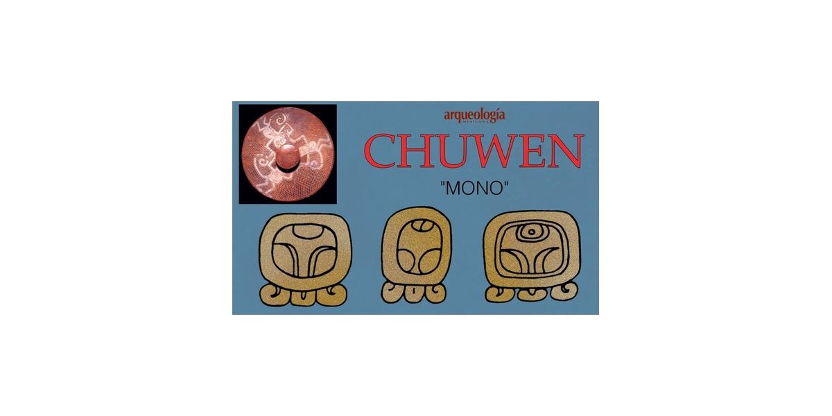 Días mayas: CHUWEN