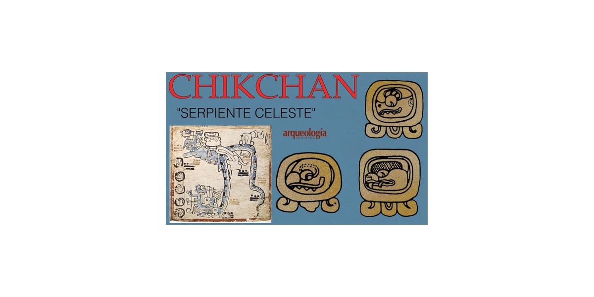 Días mayas:  CHIKCHAN