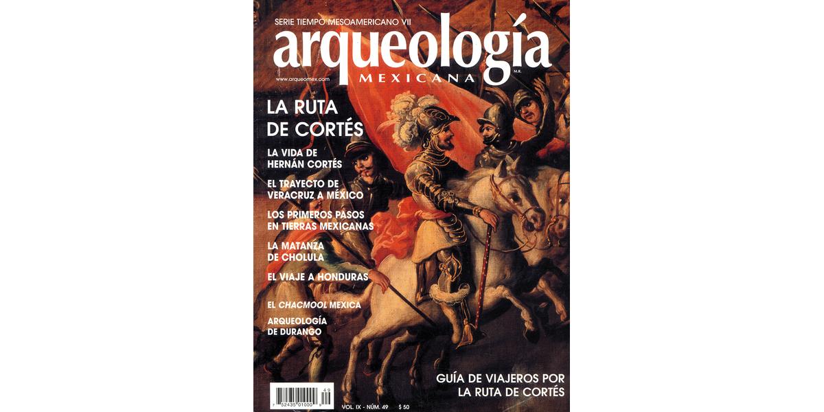 49. La Ruta de Cortés