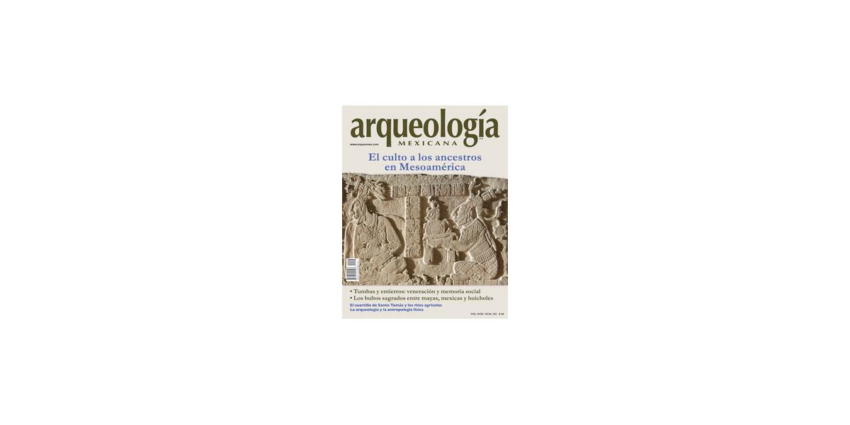 106. El culto a los ancestros en Mesoamérica