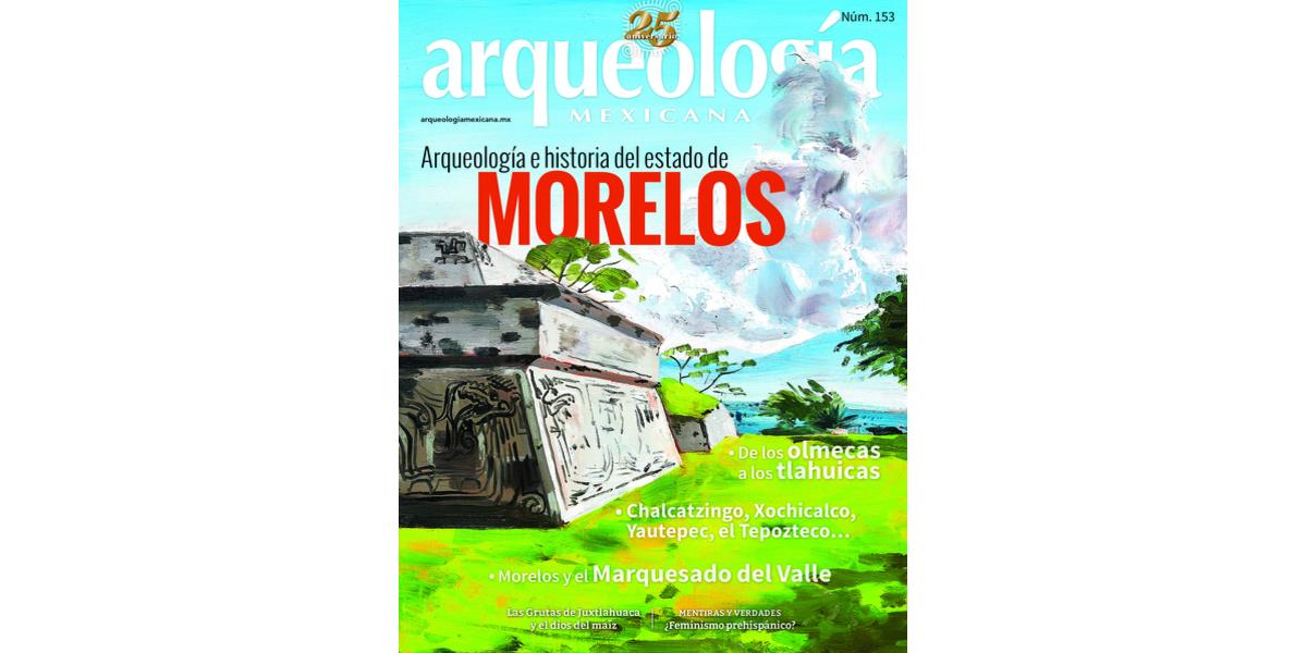 153.  Arqueología e historia del estado de Morelos