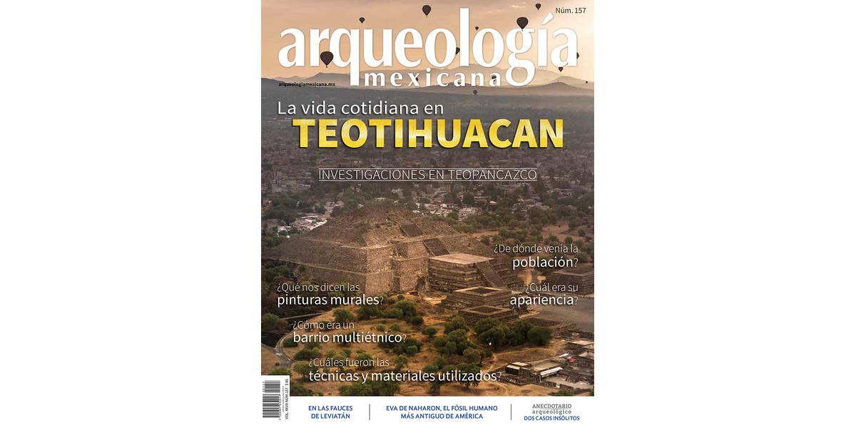 157. La vida cotidiana en Teotihuacan