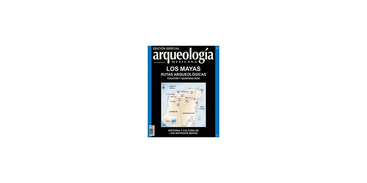 E21. Los mayas. Rutas arqueológicas