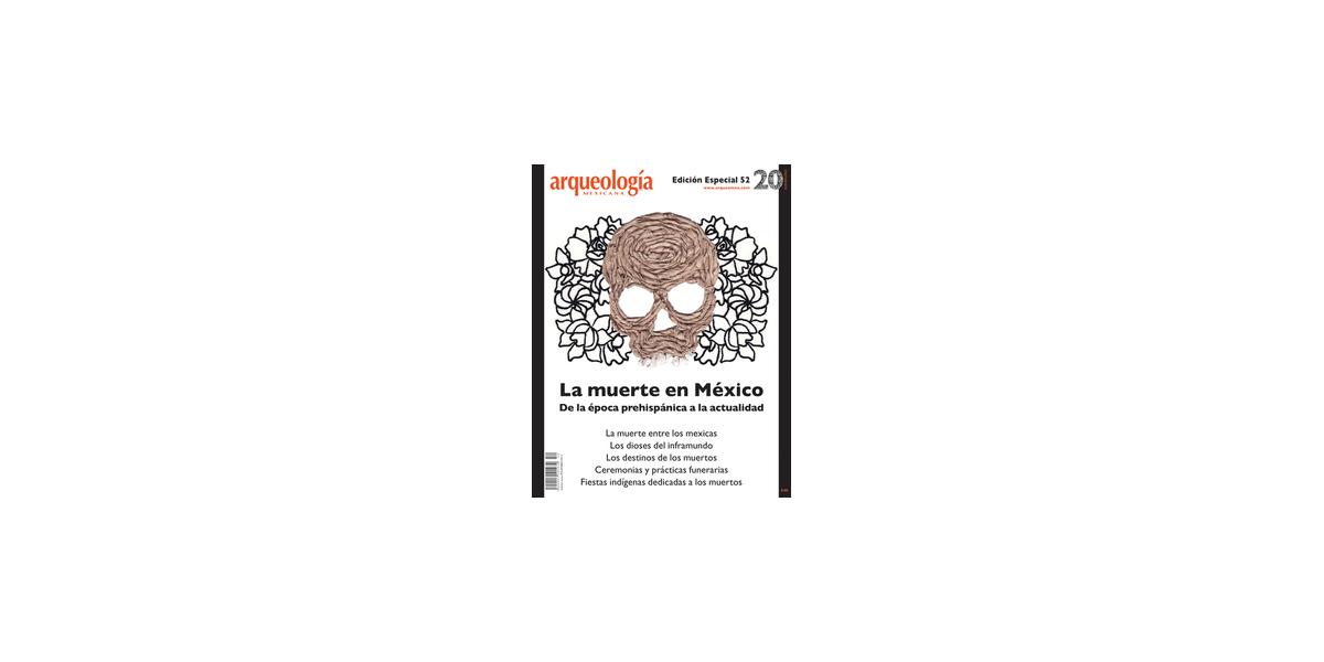 E52. La muerte en México. De la época prehispánica a la actualidad