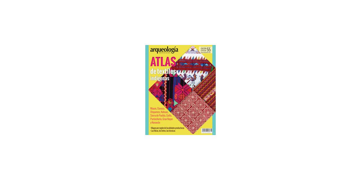 E55. Atlas de textiles indígenas