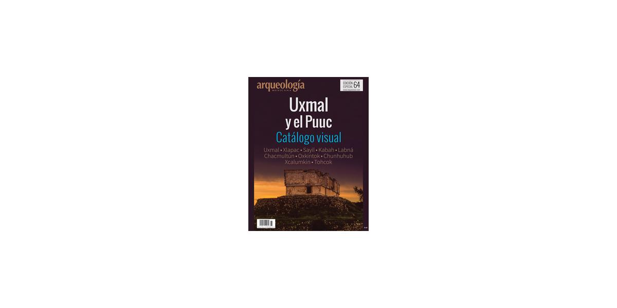 E64. Uxmal y el Puuc. Catálogo Visual
