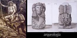 III. Historia de la Arqueología en México. La época de los viajeros (1804-1880). El registro de las antigüedades