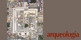La Plaza Mayor o Zócalo en tiempos de Tenochtitan