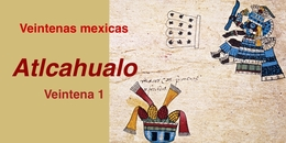 Veintena 1: Atlcahualo
