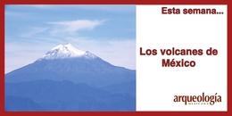 Los volcanes de México