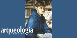 Bernardino de Sahagún. Pionero de la antropología
