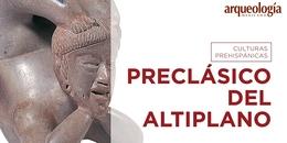 Preclásico del Altiplano