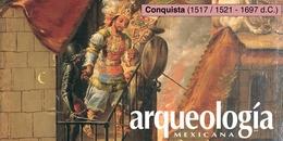 Conquista (1517 / 1521 - 1697 d.C.)