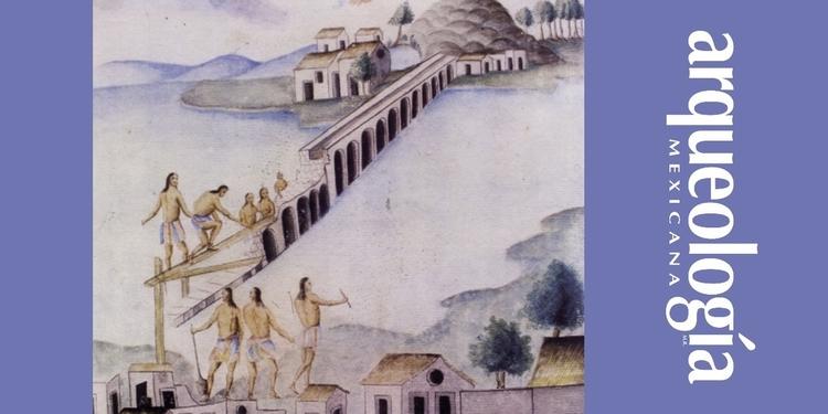obras hidráulicas | Arqueología Mexicana